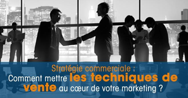 872c508ad55 Stratégie commerciale  comment allier vente et marketing