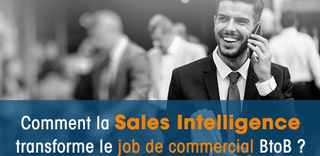 La Sales Intelligence pour le commercial BtoB